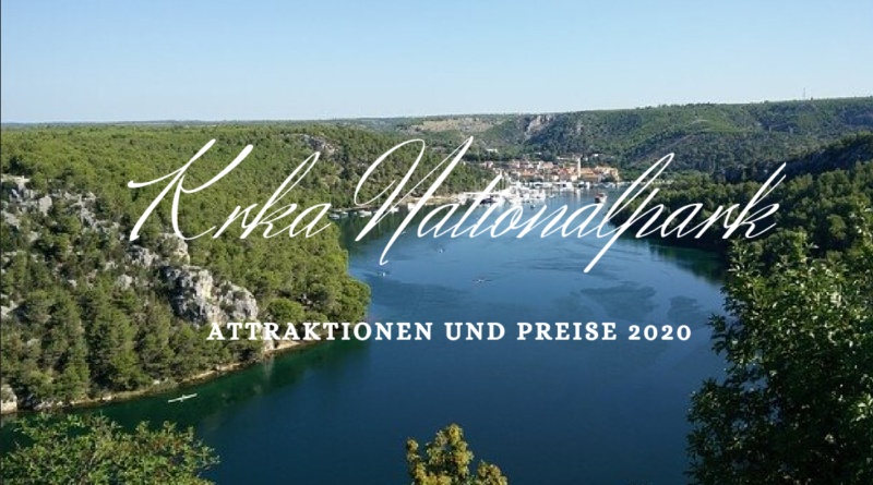 krka nationalpark in kroatien - preise 2020